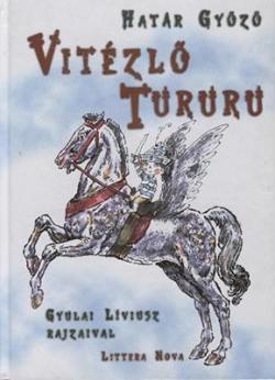 Vitézlő Tururu (2003)