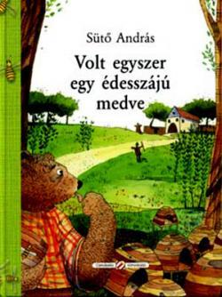 Volt egyszer egy édesszájú medve (2006)