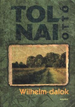 Wilhelm-dalok (2009)