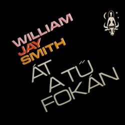 William Jay Smith: Át a tű fokán (1976)