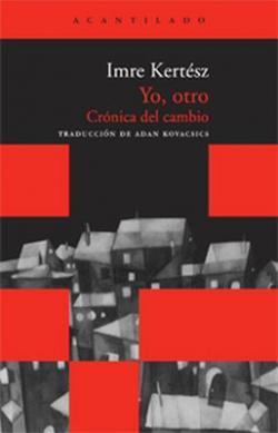 Yo, otro; Crónica del cambio (2002)