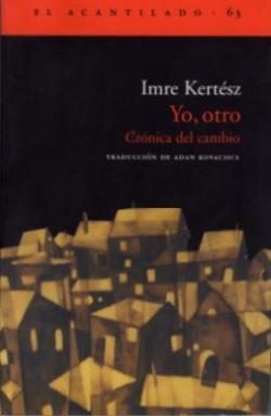 Yo, otro; Crónica del cambio (2010)