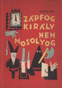 Zápfog király nem mosolyog (1970)