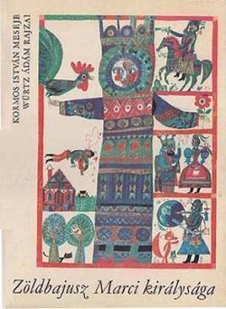 Zöldbajusz Marci királysága (1972)