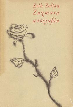 Zúzmara a rózsafán (1964)