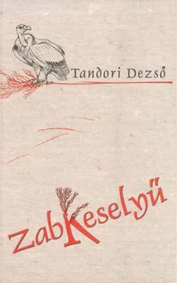 Zabkeselyű (2003)