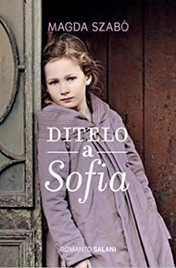 Ditelo a Sofia (2013)