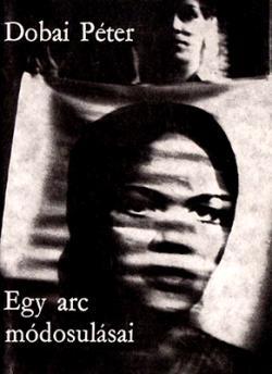 Egy arc módosulásai (1976)