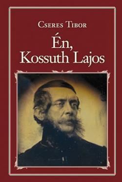 Én, Kossuth Lajos (2017)