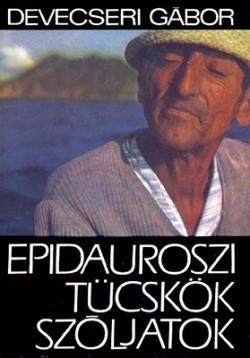 Epidauroszi tücskök, szóljatok (1969)