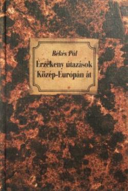 Érzékeny útazások Közép-Európán át (1991)