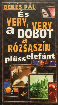 És very very a dobot a rózsaszín plüsselefánt (1999)