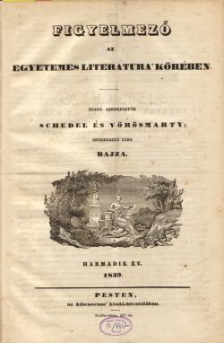 Figyelmező. Pest, 1839.