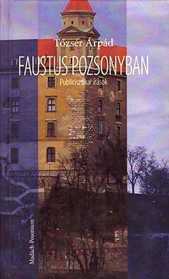 Faustus Pozsonyban (2012)