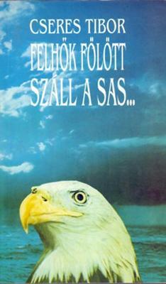 Felhők fölött száll a sas (1993)
