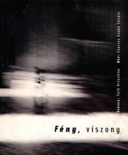 Fény, viszony (2004)
