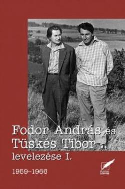 Fodor András és Tüskés Tibor levelezése I. 1959-1966 (2008)