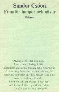 Framför lampor och navar (1982)