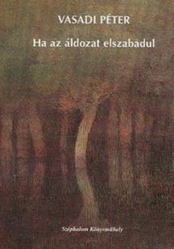 Ha az áldozat elszabadul (2004)