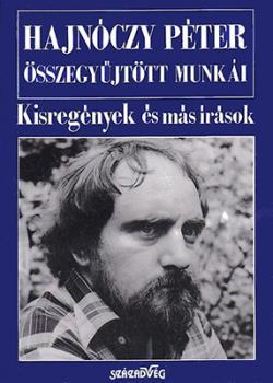 Hajnóczy Péter összegyűjtött munkái II. Kisregények és más írások (1993)