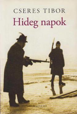 Hideg napok (2005)
