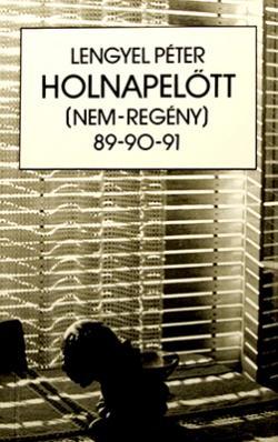 Holnapelőtt 89–90–91. (1992)