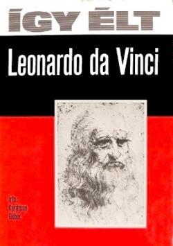 Így élt Leonardo da Vinci (1978)