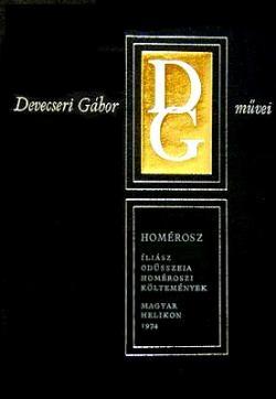 Iliász; Odüsszeia; Homéroszi költemények (1974)