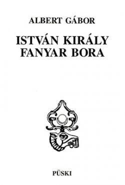 István király fanyar bora (1993)