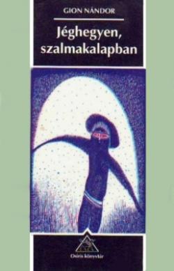 Jéghegyen, szalmakalapban (1998)