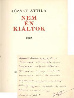 József Attila: Nem én kiáltok. szeged, Koroknay kiadó, 1925.