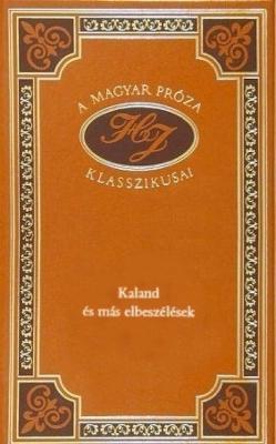 Kaland és más elbeszélések (2000)