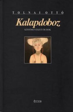 Kalapdoboz - Képzőművészeti írások (2013)