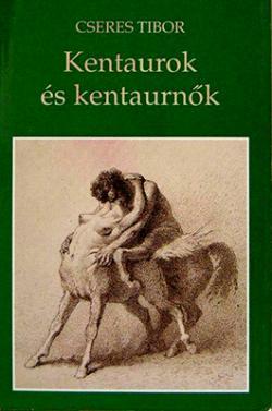 Kentaurok és kentaurnők (1993)
