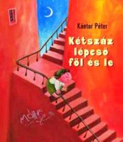 Kétszáz lépcső föl és le (2005)