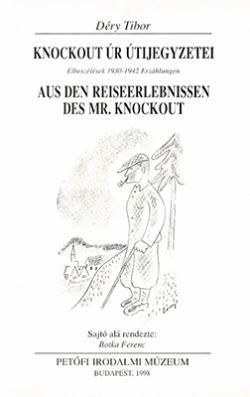 Knockout úr útijegyzetei. Elbeszélések 1930–1942 (1998)