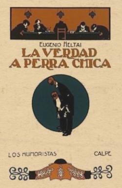 La Verdad A Perra Chica (1922)