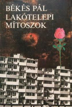 Lakótelepi mítoszok (1984)