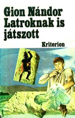Latroknak is játszott (1980)