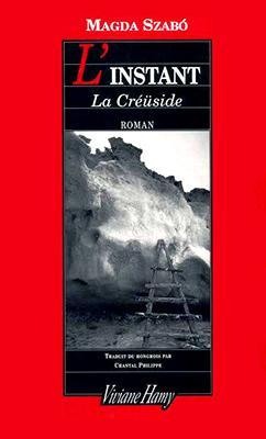 L'Instant. La Créüside (2009)