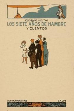 Los siete años de hambre Y Cuentos (1922)