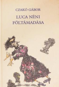 Luca néni föltámadása (1988)