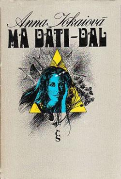 Má dáti – dal (1977)