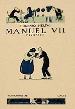 Manuel VII y su época (1922)