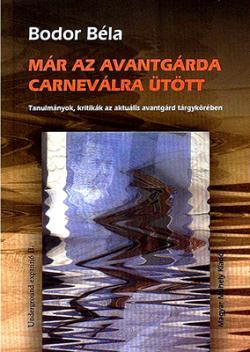 Már az avantgárda Carneválra ütött (2007)