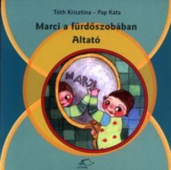 Marci a fürdőszobában - Altató (2003)
