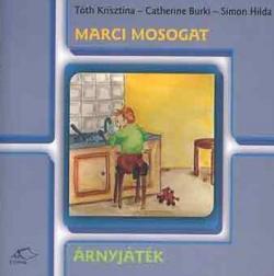 Marci mosogat - Árnyjáték (2003)