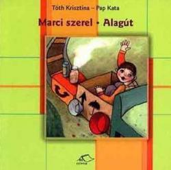 Marci szerel - Alagút (2003)