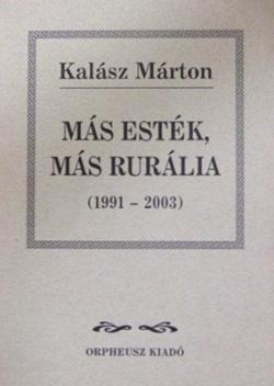 Más esték, más rurália (2004)