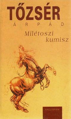 Milétoszi kumisz (2004)